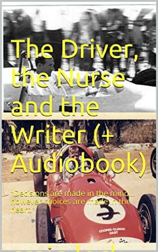 The Driver, nurse and writer