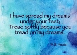 dreams spread tread softly.jpg